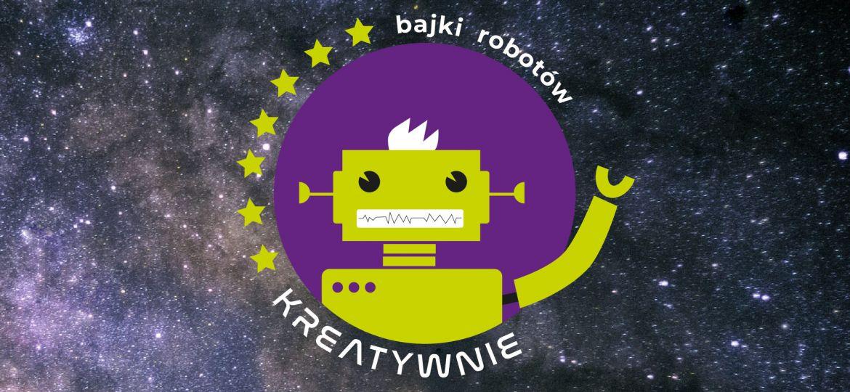 Bajki Robotów_Kreatywnie